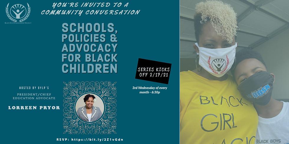Community Convo: Schools, Policies & Advocacy for Black Children