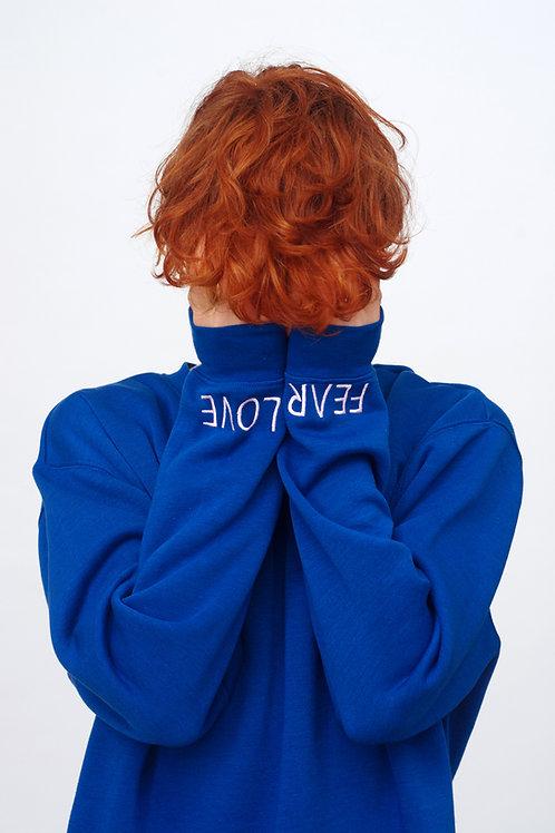 Love vs Fear Blue sweatshirt