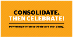 Cash out today to consolidate debt!