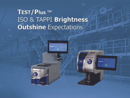 TEST/Plus™ ISO and TAPPI Brightness Outshine Expectations