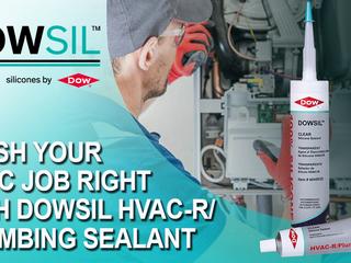 Finish your HVAC job right with DOWSIL sealant