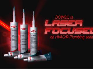 DOWSIL™ is laser focused on HVAC/R-Plumbing sealants
