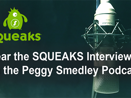 SQUEAKS CEO Interviewed on Peggy Smedley Podcast