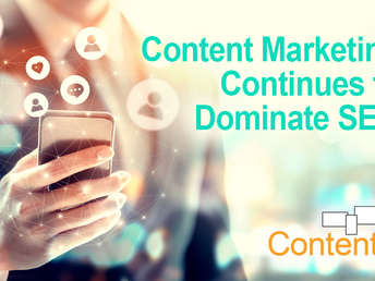 Content Marketing Continues to Dominate SEO