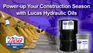 Power-up Your Construction Season with Lucas Hydraulic Oils