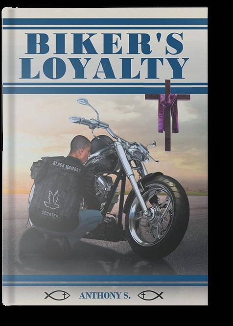 Biker's Loyalty