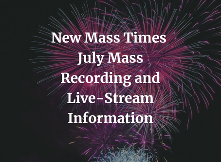 ACC Weekend Mass Schedule Starting July 4 & 5th