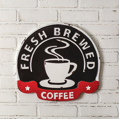 Fresh Brewed Coffee Metal Wall Sign