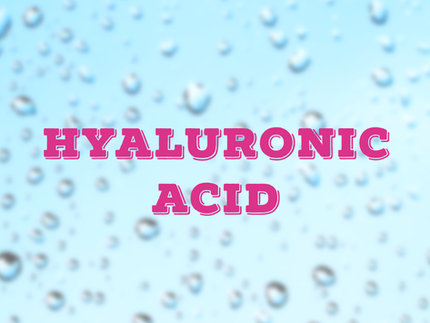 Hyaluronic Acid 101