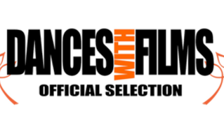 World Premiere at Dances With Films!