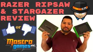 Razer Ripsaw and Stargazer Review