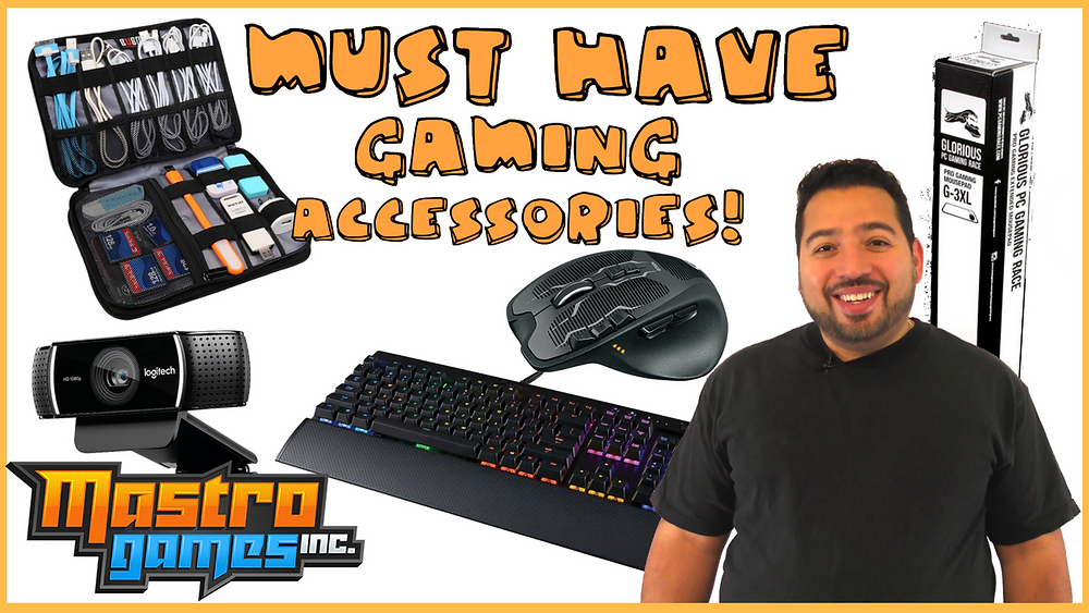 Mastro's Must Have Gaming Accessories!