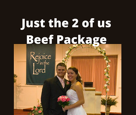 Just the 2 of Us Beef Package