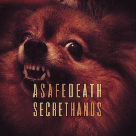 Safe Hands & A Secret Death