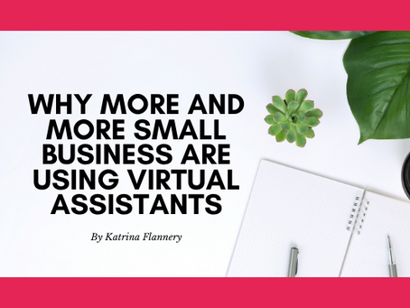 Why more and more Small Businesses are hiring Virtual Assistants