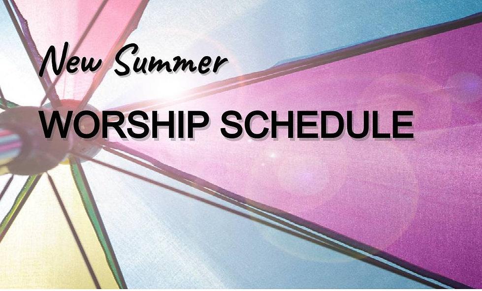 Summer Worship Schedule.jpg