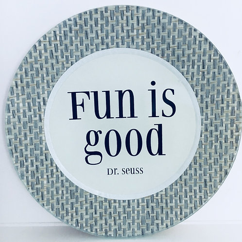 Fun is Good