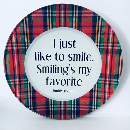 I just like to smile. Smiling's my favorite.