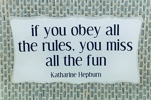 If You Obey All The Rules...
