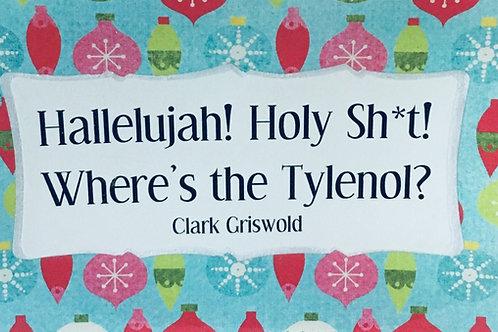 Hallelujah! Holy Sh*t! Where's the Tylenol?