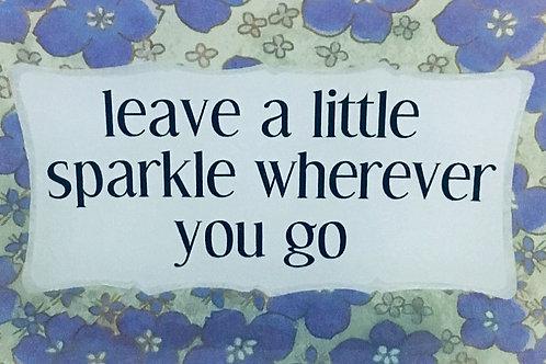 Leave a Little Sparkle...