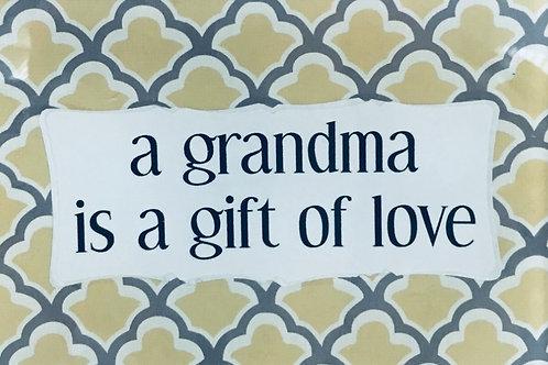 A Grandma is...