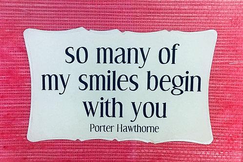 So Many Smiles...