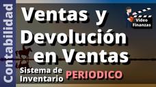 Contabilizar Ventas y Devoluciones de mercancías en el Sistema de Inventario Periódico. Ejemplo