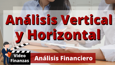 Análisis Vertical y Horizontal de los Estados Financieros de una empresa. Ejemplo y ejercicio Excel
