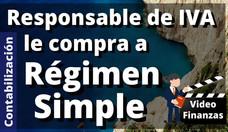 Responsable de IVA le compra a Régimen simple. Contabilizar Retenciones en Compras al Régimen Simple