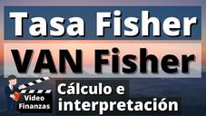 Tasa Fisher y VAN Fisher o VPN Fisher. Cálculo e interpretación Ejemplo Excel. Intersección Fisher