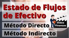 Estado de Flujos de Efectivo. Método Directo e Indirecto. Ejemplo y Ejercicio resuelto en Excel