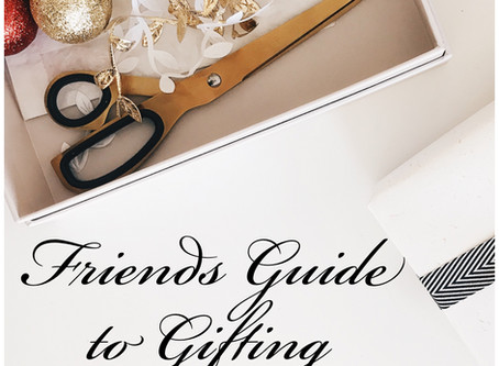 Friends Guide to Gifting