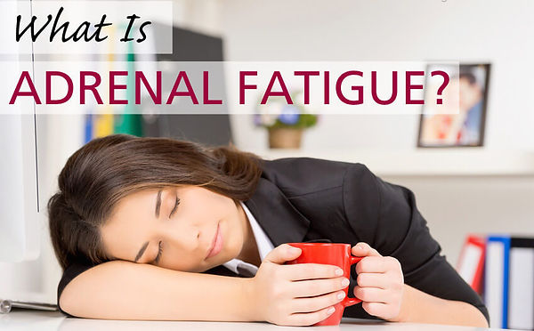 what-is-adrenal-fatigue2.jpg