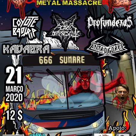 Pela primeira vez em Sumaré, no Festiva Sumahell Metal Massacre!!!