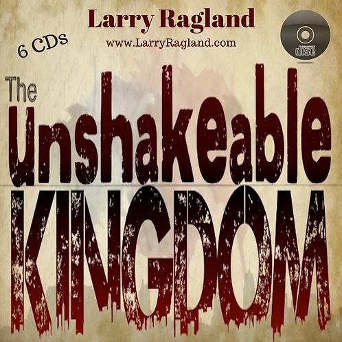 Unshakable Kingdom (6 CDs)