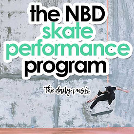 the NBD skate performance program