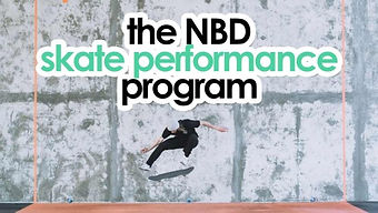 the NBD skate performance program