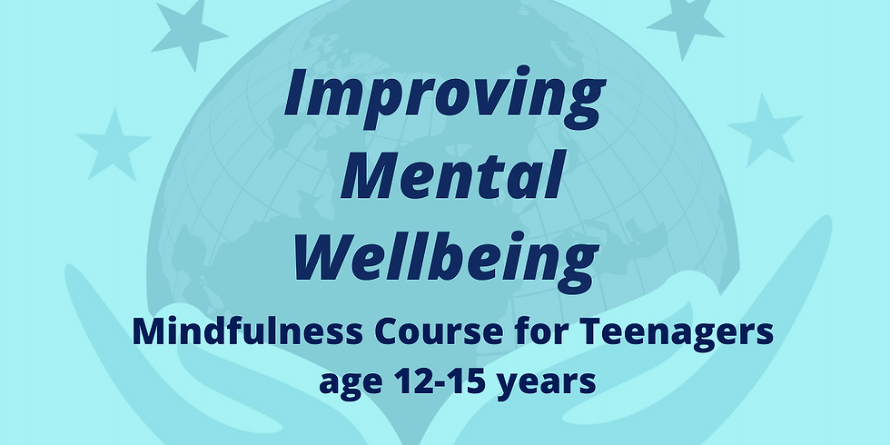 Mindfulness Course For Teens - 12-15 years