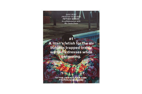 Fetish Series #1. Sang Bleu / Wet Satin Press