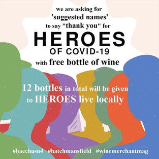 12 bottles of wine for free to HEROES of Covid-19 who lives locally.