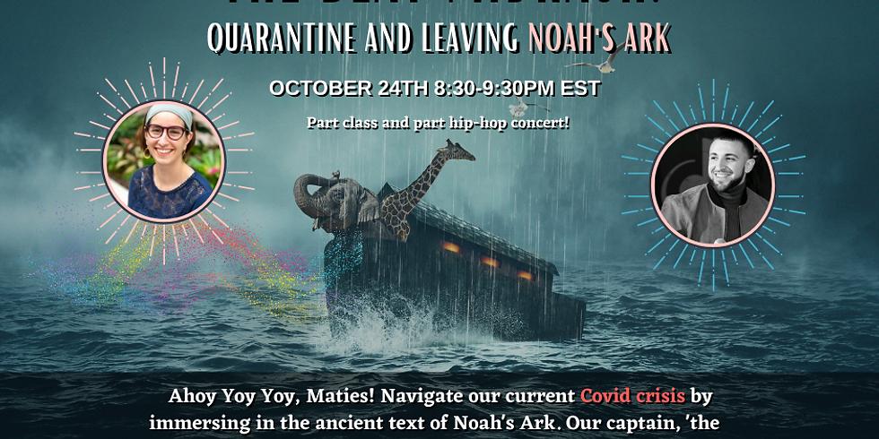 "The Beat Midrash: ""Quarantine and Leaving Noah's Ark""  featuring Rabbi Avi Strausberg"