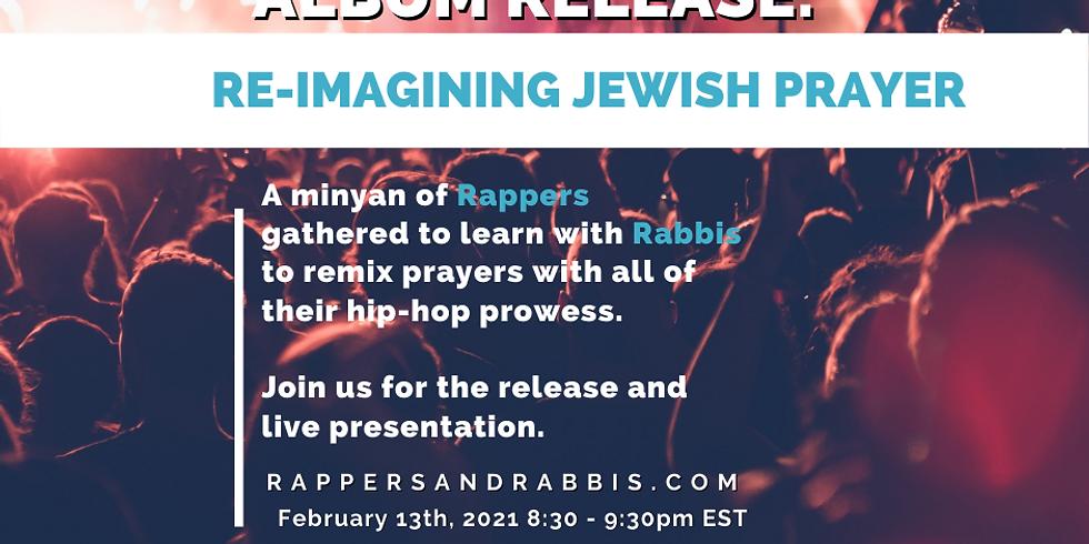 Hip Hop Liturgy Album Release: Re-Imagining Jewish Prayer