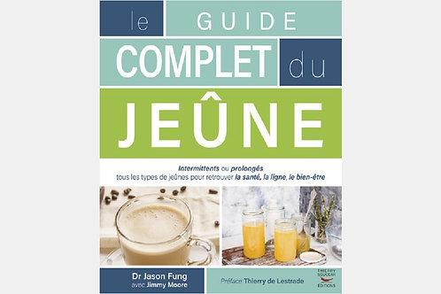 Dr Jason FUNG - Le guide complet du jeûne