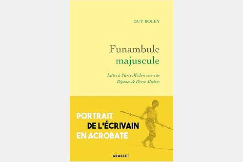 Guy BOLEY - Funambule majuscule