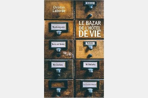 Christian LABORDE - Le bazar de l'hôtel de vie