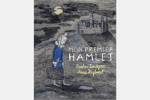 Barbro LINDGREN - Mon premier Hamlet