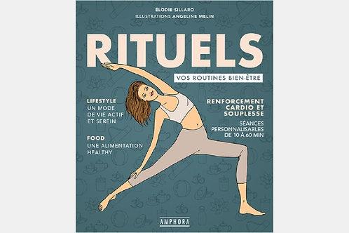 Elodie SILLARO & Angeline MELIN - Rituels, vos routines bien-être