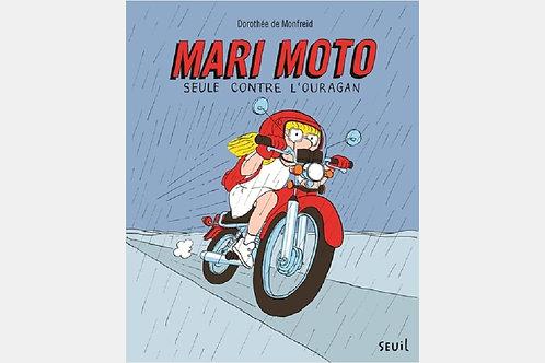 Dorothée de MONFREID - Mari Moto