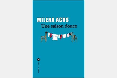 Milena AGUS - Une saison douce